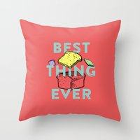 Best thing ever Throw Pillow