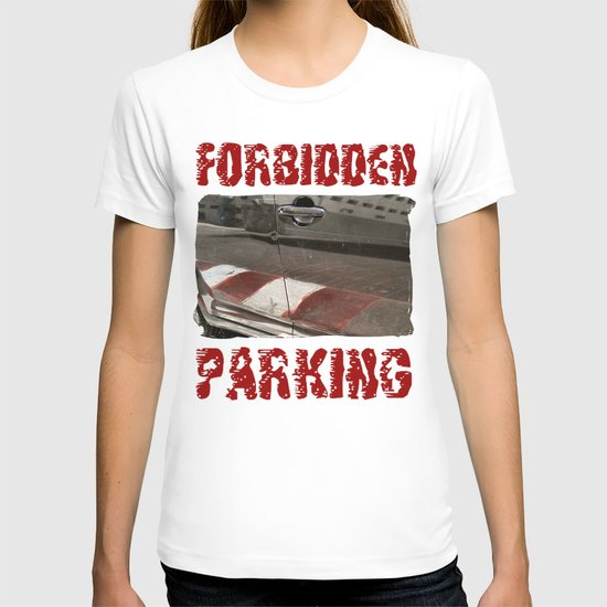 Forbidden Parking T-shirt