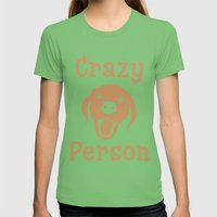 Crazy Dog Person [FOR WHITE] Womens Fitted Tee Grass SMALL