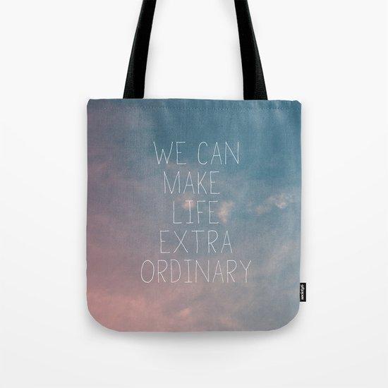 Extraordinary I Tote Bag