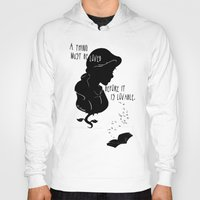 A Thing Must Be Loved Hoody