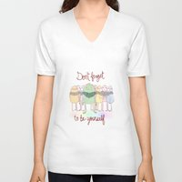 Don't Forget To Be Yourself Unisex V-Neck