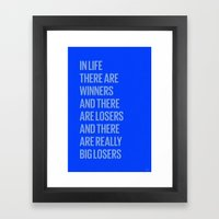 Life Losers Framed Art Print