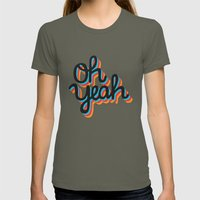 OH YEAH Womens Fitted Tee Lieutenant SMALL