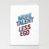 More Talent Less Ego Stationery Cards