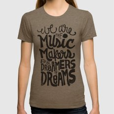 WE ARE THE MUSIC MAKERS.… Womens Fitted Tee Tri-Coffee SMALL