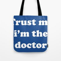Doctor Who - Trust me i'm the doctor Tote Bag