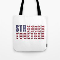 Stronger Together - Campaign Slogan  Tote Bag