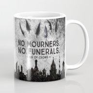 Six Of Crows - No Mourne… Mug