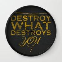 Destroy What Destroys Yo… Wall Clock