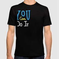 You Can Do It SMALL Black Mens Fitted Tee