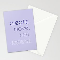 create. move. rest. repeat.  Stationery Cards
