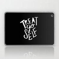 Treat Yo Self II Laptop & iPad Skin