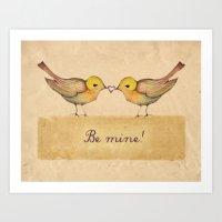 Be Mine! Valentine Day..… Art Print