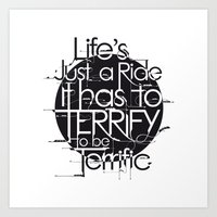 Life's Just A Ride Art Print