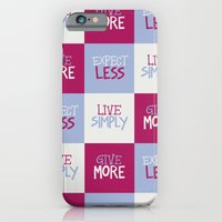iPhone & iPod Case featuring Live Simply, Give More, Expect Less by Raphaella Martelino