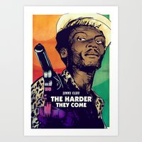 The Harder They Come Art Print