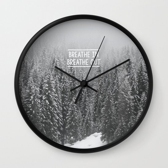Breathe In - Breathe Out Wall Clock