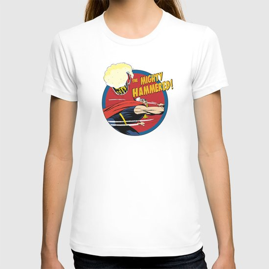 the Mighty Hammered! T-shirt