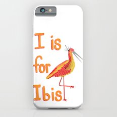 I is for Ibis Slim Case iPhone 6s