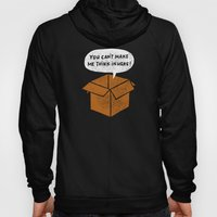 You Can't Make Me Think … Hoody