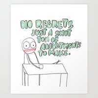 No Regrets Art Print