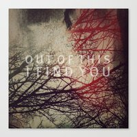OUT OF THIS II Canvas Print