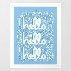 HELLO HELLO HELLO - light blue Art Print