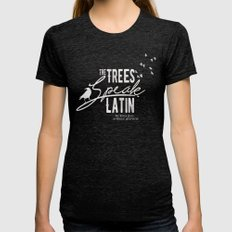 The Trees Speak Latin - Raven Boys Womens Fitted Tee Tri-Black SMALL