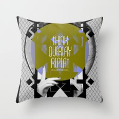 Think - Overlay - Repeat Throw Pillow