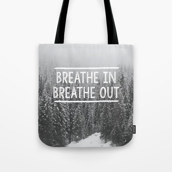 Breathe In - Breathe Out Tote Bag