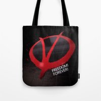 Freedom Forever Tote Bag