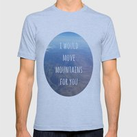 I Would Move Mountains F… Mens Fitted Tee Athletic Blue SMALL