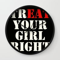 TrEAT your girl right Wall Clock