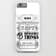 Alice in Wonderland Six Impossible Things iPhone 6 Slim Case