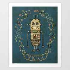 I Can Feel! Art Print