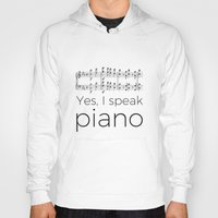 I Speak Piano Hoody