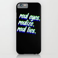 REAL EYES. REALIZE. REAL LIES. iPhone 6 Slim Case