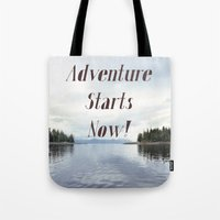 Adventure Starts Now! Tote Bag