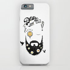 Make Beards not War (typo edition) Slim Case iPhone 6s