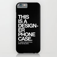 iPhone & iPod Case featuring THIS IS A DESIGNER... by WORDS BRAND™