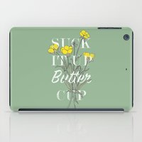 Suck it Up Buttercup iPad Case