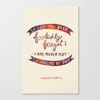 Just In Case You Ever Fo… Canvas Print