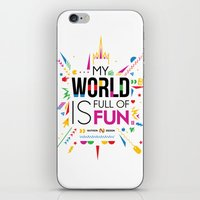 My World Is Full Of Fun iPhone & iPod Skin