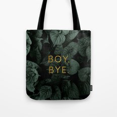 Boy, Bye - Vertical Tote Bag