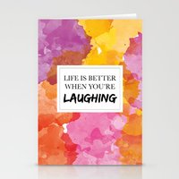 Life is better when you're laughing Stationery Cards