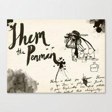 Shem the Penman Canvas Print