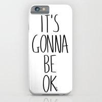 IT'S GONNA BE OK iPhone 6 Slim Case