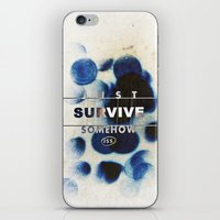 JUST SURVIVE SOMEHOW (JS… iPhone & iPod Skin
