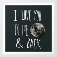 I Love You To The Moon Art Print